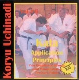 Koryu Uchinadi Vol.6 Kata Application Principles