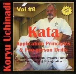 Koryu Uchinadi Vol.8 Kata Application Principles & Two-person Drills