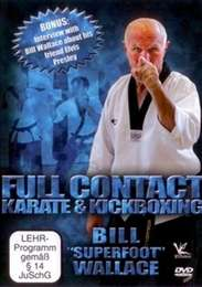 Full Contact Karate & Kickboxing von Bill Superfoot Wallace