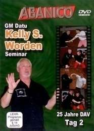 Arnis Seminar GM Datu Kelly S. Worden Vol.2