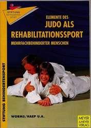 Judo als Rehabilitationssport mehrfachbehinderter Menschen