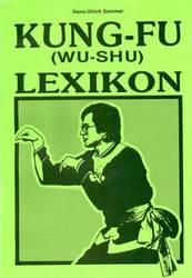 Kung Fu (Wu-Shu) Lexikon