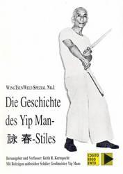 Die Geschichte des Yip Man-Wing-Tsun-Stiles