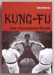 Kung-Fu - Das chinesische Boxen