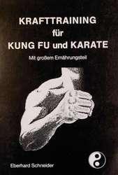 Krafttraining für Kung Fu und Karate