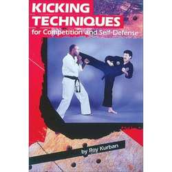 Kicking Techniques for Competition and Self-Defence