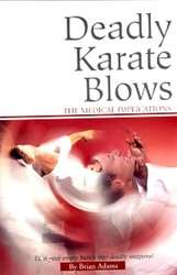 Deadly Karate Blows - The Medical Implications