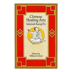 Chinese Healing Arts, Internal Kung-Fu