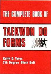 The Complete Book of Taekwondo Forms