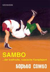 Sambo ...der kraftvolle, russische Kampfsport