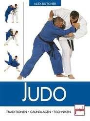 Judo - Traditionen, Grundlagen, Techniken