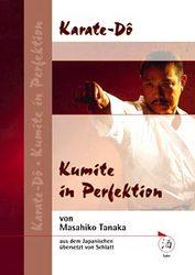 Karate Do - Kumite in Perfektion