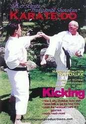 The Art & Science of Traditional Shotokan Karate-Do Kicking