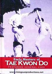 Early Masters of Tae Kwon Do