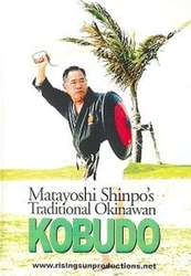 Matayoshi Shinpo's Traditional Okinawan Kobudo