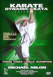 Dynamic Karate Kata Vol.2 by Michael Milon