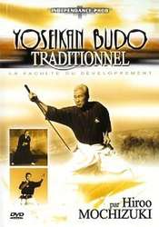 Traditional Yoseikan Budo by Hiroo Mochizuki