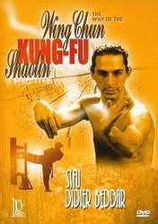 The Way of the Wing Chun Kung-Fu by Didier Beddar