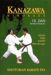 Kanazawa Hirokazu Kihon, Kata & Kumite