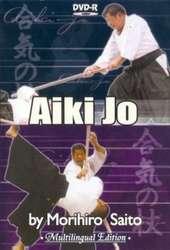 Aikido Aiki Jo - Aikido Aikiden-Jo, Aiki Bukikai, Disarming & Ken-Jo Tanto