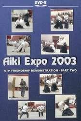 Aikido Aiki Expo 2003 Friendship Demo Vol. 2