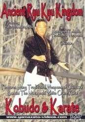 Ancient Ryu Kyu Kingdom Kobudo & Karate