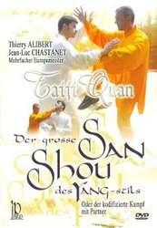 Taiji Quan Der grosse San Shou des Yang-Stils