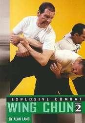 Explosive combat - Wing Chun 2