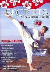 Secrets of Championship Karate Kihon Basics
