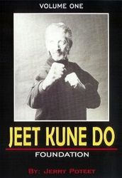 Jeet Kune Do Vol.1 Foundation