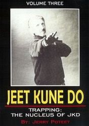 Jeet Kune Do Vol.3 Trapping: The Nucleus of JKD