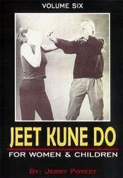 Jeet Kune Do Vol.6 For Women & Children