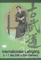 Int. Lehrgang Kobudo, Jujitsu 6.+7.Mai 2006 2 DVD's