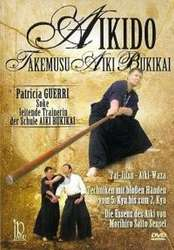 Aikido Akemusu Aiki Bukikai Vol.1