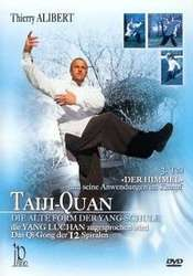 Taiji-Quan Die Alte Form der Yang-Schule Vol.3