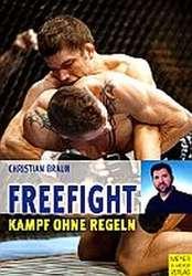 Freefight - Kampf ohne Regeln