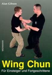 Wing Chun, Für Einsteiger und Fortgeschrittene