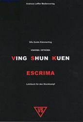 Ving Shun Kuen Escrima