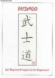 Bushido - Der Weg des Kriegers in der Gegenwart