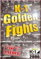 K-1 Grand Prix 2006, Golden Fights