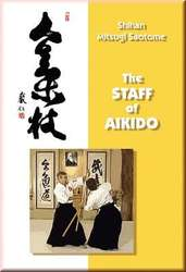 The Staff of Aikido (Ken)
