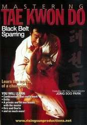 Mastering Taekwondo Black Belt Sparring