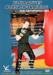 Ultimatives Boxsack-Training von Bernie Willems 6. Dan