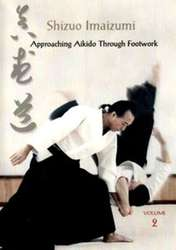 Aikido Shizuo Imaizumi Vol.2