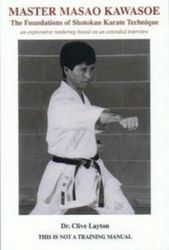 Master Masao Kawasoe by Dr Clive Layton
