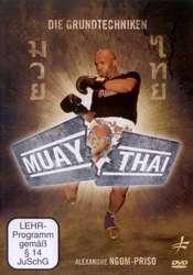 Die Grundtechniken des Muay Thai
