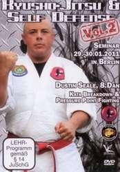 Kyusho-Jitsu Self Defense Vol.2 Dustin Seale