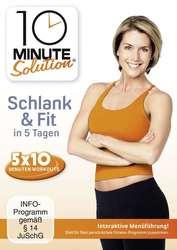 10 Minute Solution -  Schlank & Fit in 5 Tagen
