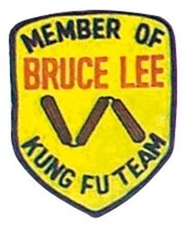 Stickabzeichen Member of Bruce Lee Kung Fu Team